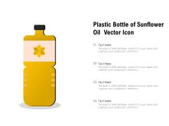 Plastic Bottle Of Sunflower Oil Vector Icon Ppt PowerPoint Presentation Outline Slide PDF