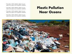Plastic Pollution Near Oceans Ppt PowerPoint Presentation Show Pictures PDF