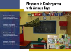 Playroom In Kindergarten With Various Toys Ppt PowerPoint Presentation Professional Styles PDF