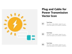 Plug And Cable For Power Transmission Vector Icon Ppt PowerPoint Presentation Gallery Visual Aids PDF