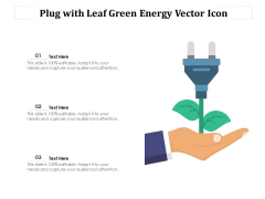 Plug With Leaf Green Energy Vector Icon Ppt PowerPoint Presentation Gallery Styles PDF