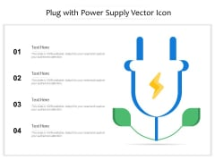 Plug With Power Supply Vector Icon Ppt PowerPoint Presentation Gallery Show PDF
