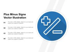 Plus Minus Sign Vector Illustration Ppt PowerPoint Presentation Professional Slide PDF