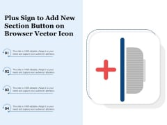 Plus Sign To Add New Section Button On Browser Vector Icon Ppt PowerPoint Presentation Professional Design Inspiration PDF
