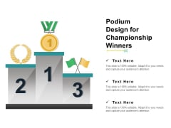 Podium Design For Championship Winners Ppt PowerPoint Presentation Visual Aids Infographic Template