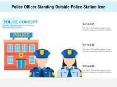 Police Officer Standing Outside Police Station Icon Ppt PowerPoint Presentation Portfolio Rules PDF