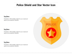 Police Shield And Star Vector Icon Ppt PowerPoint Presentation Pictures Sample PDF