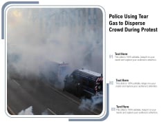 Police Using Tear Gas To Disperse Crowd During Protest Ppt PowerPoint Presentation Gallery Show PDF