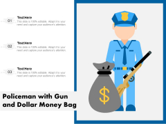 Policeman With Gun And Dollar Money Bag Ppt PowerPoint Presentation File Graphics Tutorials PDF