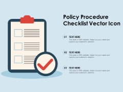 Policy Procedure Checklist Vector Icon Ppt PowerPoint Presentation Show Design Inspiration