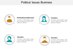 Political Issues Business Ppt PowerPoint Presentation Inspiration Graphics Template Cpb