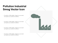 Pollution Industrial Smog Vector Icon Ppt PowerPoint Presentation Model
