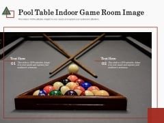 Pool Table Indoor Game Room Image Ppt PowerPoint Presentation Infographic Template Show PDF