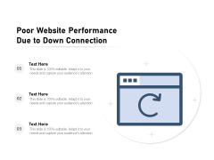 Poor Website Performance Due To Down Connection Ppt PowerPoint Presentation Professional Smartart PDF