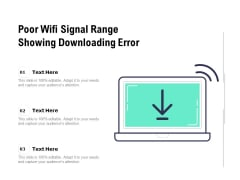 Poor Wifi Signal Range Showing Downloading Error Ppt PowerPoint Presentation Model Themes PDF