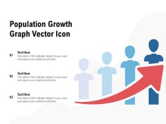 Population Growth Graph Vector Icon Ppt PowerPoint Presentation Professional Themes