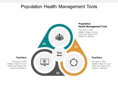 Population Health Management Tools Ppt PowerPoint Presentation Portfolio Display Cpb