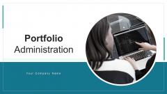 Portfolio Administration Dashboard Budget Ppt PowerPoint Presentation Complete Deck With Slides