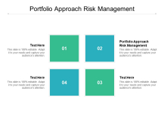 Portfolio Approach Risk Management Ppt PowerPoint Presentation File Infographics Cpb