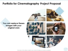 Portfolio For Cinematography Project Proposal Ppt Pictures Show PDF