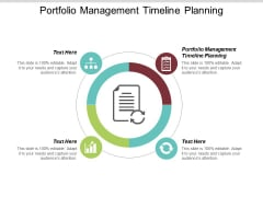 Portfolio Management Timeline Planning Ppt PowerPoint Presentation Infographics Elements Cpb