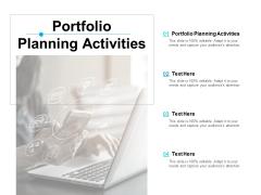 Portfolio Planning Activities Ppt PowerPoint Presentation Inspiration Vector Cpb