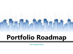 Portfolio Roadmap Ppt PowerPoint Presentation Complete Deck With Slides