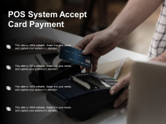 Pos System Accept Card Payment Ppt PowerPoint Presentation Model Graphics Design
