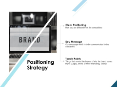 Positioning Strategy Brand Ppt PowerPoint Presentation Infographics Layouts