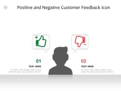 Positive And Negative Customer Feedback Icon Ppt PowerPoint Presentation Show Aids