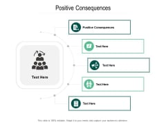 Positive Consequences Ppt PowerPoint Presentation Model Inspiration Cpb Pdf