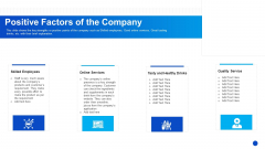 Positive Factors Of The Company Pictures PDF