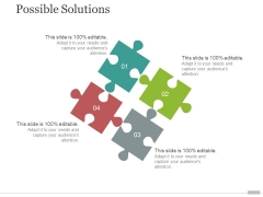 Possible Solutions Template 1 Ppt PowerPoint Presentation Ideas Images