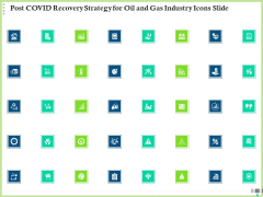 Post COVID Recovery Strategy For Oil And Gas Industry Icons Slide Inspiration PDF