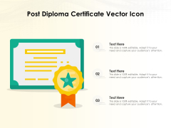 Post Diploma Certificate Vector Icon Ppt PowerPoint Presentation File Layout PDF