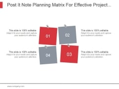 Post It Note Planning Matrix For Effective Project Management Ppt PowerPoint Presentation Backgrounds