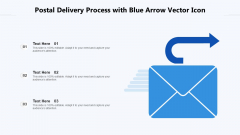 Postal Delivery Process With Blue Arrow Vector Icon Ppt PowerPoint Presentation File Inspiration PDF