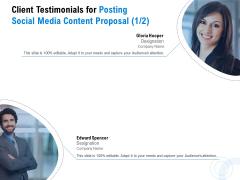 Posting Social Media Content Client Testimonials For Posting Social Media Content Proposal Infographics PDF