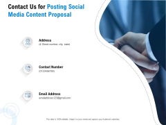 Posting Social Media Content Contact Us For Posting Social Media Content Proposal Ppt PowerPoint Presentation Pictures Slide PDF