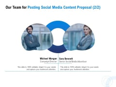 Posting Social Media Content Our Team For Posting Social Media Content Proposal Planning Guidelines PDF