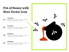 Pot Of Honey With Bees Vector Icon Ppt PowerPoint Presentation File Shapes PDF