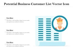 Potential Business Customer List Vector Icon Ppt PowerPoint Presentation File Elements PDF
