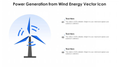 Power Generation From Wind Energy Vector Icon Ppt Outline Portrait PDF