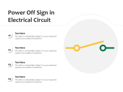Power Off Sign In Electrical Circuit Ppt PowerPoint Presentation Model Styles