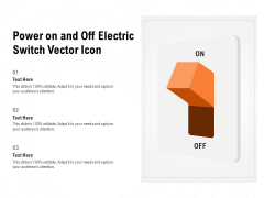 Power On And Off Electric Switch Vector Icon Ppt PowerPoint Presentation Slides Outfit PDF