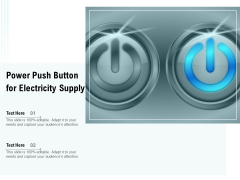 Power Push Button For Electricity Supply Ppt PowerPoint Presentation Slides Good PDF