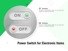 Power Switch For Electronic Items Ppt PowerPoint Presentation Professional Themes PDF
