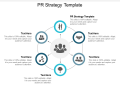 Pr Strategy Template Ppt PowerPoint Presentation Ideas Influencers Cpb