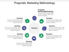 Pragmatic Marketing Methodology Ppt PowerPoint Presentation Professional Designs Download Cpb