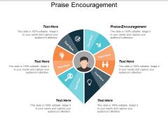 Praise Encouragement Ppt Powerpoint Presentation Pictures Layout Cpb